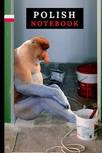 Monkey in work Polish Notebook with Funny Monkey Perfect for Poles.: (Janusz Nosacz) Funny Monkey Renovation Journal