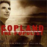 Copland the Populist : Michael Tilson Thomas /San Francisco Symphony by Michael Tilson Thomas