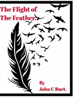 The Flight of The Feather.