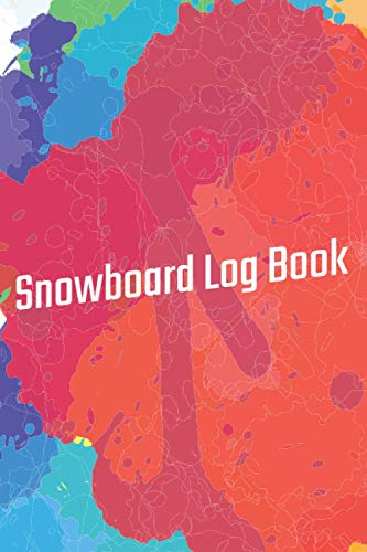 Snowboard Log Book: 6x9 Journal with over 50 preprinted days on the slopes. | Snowboard / Ski Alpine Diary for the winter holidays | Snowboard & Ski ... for winter enthusiasts and slope heroes