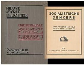 Socialistische Denkers / Naar Friedrich Muckle Bew. Door A. W. Ijzerman