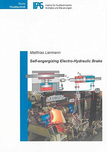 Self-energizing Electro-Hydraulic Brake (Reihe Fluidtechnik)