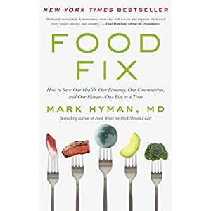 Health Shopping Food Fix: How to Save Our Health, Our Economy, Our Communities, and Our Planet–One Bite at a Time