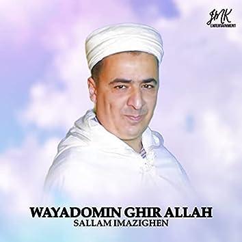 Wayadomin Ghir Allah