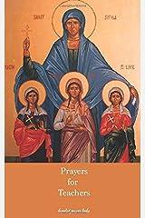 Prayers for Teachers: Volume 1 Paperback
