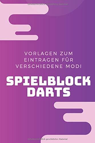 Notizblock Darts: Punkteheft für's Dartspiel zum selber ausfüllen | 130 Seiten| A5 | Punktetabellen für Modi: 501, 301 und Cricket bzw. Tactics | bis 6 Spieler | Vorlage für über 100 Spiele