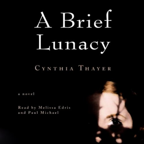 A Brief Lunacy audiobook cover art