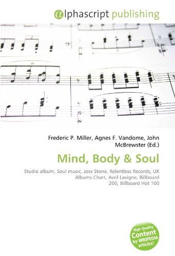 Mind, Body: Studio album, Soul music, Joss Stone, Relentless Records, UK Albums Chart, Avril Lavigne, Billboard 200, Billboard Hot 100