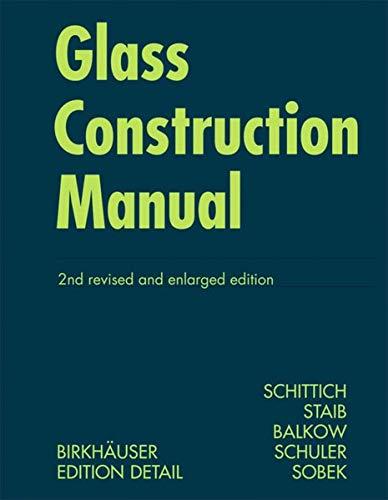 Glass Construction Manual (Construction Manuals)
