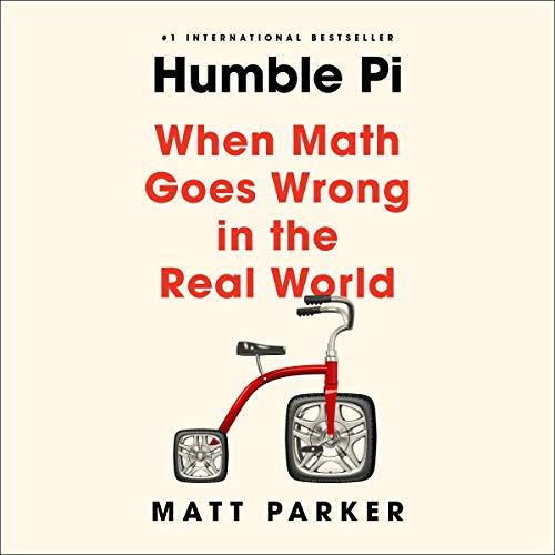 Humble Pi Audiobook By Matt Parker cover art