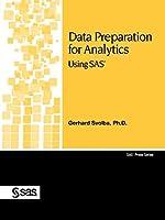 Data Preparation for Analytics: Using Sas (SAS Press)