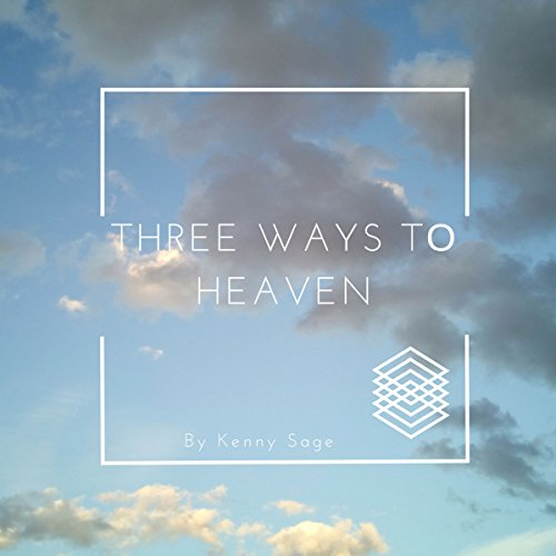 Three Ways to Heaven audiobook cover art