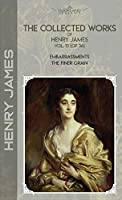 The Collected Works of Henry James, Vol. 13 (of 36): Embarrassments; The Finer Grain (Bookland Classics)