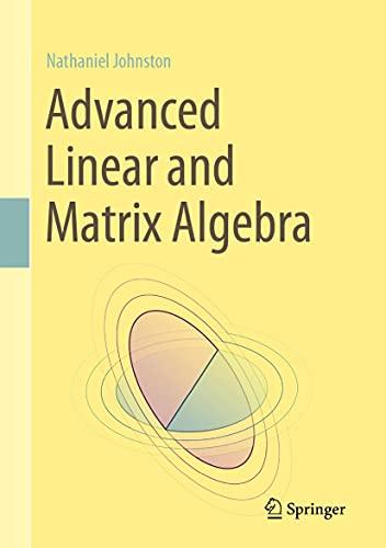 Advanced Linear and Matrix Algebra (English Edition)