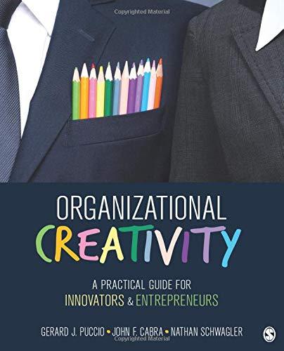 Organizational Creativity: A Practical Guide for Innovators & Entrepreneurs