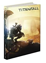Titanfall Limited Edition - Prima Official Game Guide- de David Knight