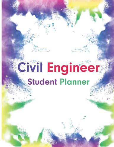 Civil Engineer Student Planner: Civil Engineer Notebook Planner   Unique Gifts Civil Engineer Studen