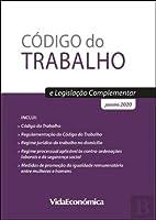 Código do Trabalho e Legislação Complementar (Portuguese Edition)