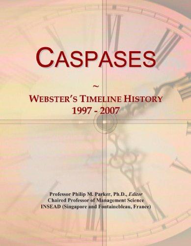 Caspases: Webster's Timeline History, 1997 - 2007
