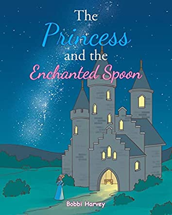 The Princess and The Enchanted Spoon