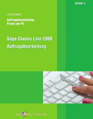 Sage Classic Line 2009 Auftragsbearbeitung