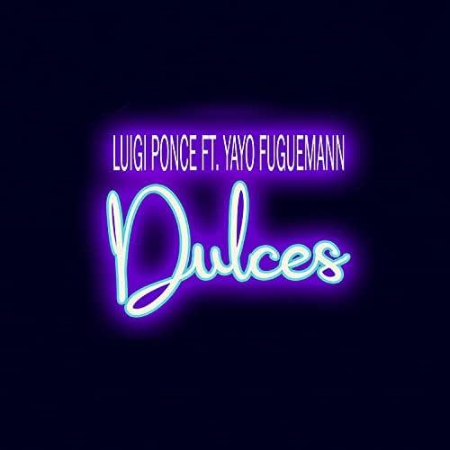 Luigi Ponce feat. Yayo Fuguemann