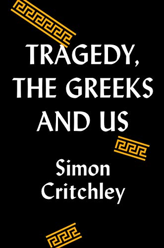 Image of Tragedy, the Greeks, and Us