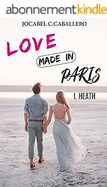 Love made in Paris: 1. Heath