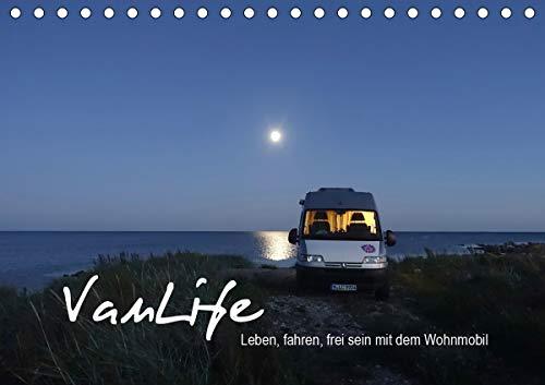 Vanlife - Leben, fahren, frei sein mit dem Wohnmobil (Tischkalender 2021 DIN A5 quer)