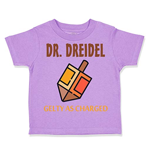 Custom Toddler T-Shirt Dr Dreidel Guilty as Charged Funny Humor Cotton Boy & Girl Clothes Funny Graphic Tee Lavender Design Only 3T