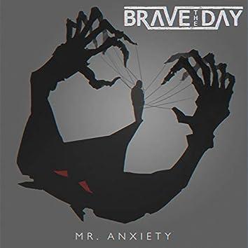 Mr. Anxiety