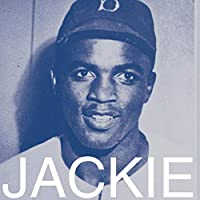 Jackie Robinson Tribute: Stealing Home