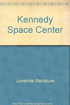 Kennedy Space Center 051601269X Book Cover