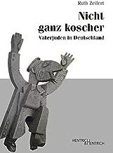 Nicht ganz koscher: Vaterjuden in Deutschland