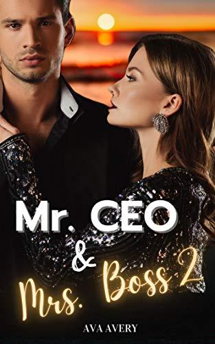 Mr. CEO & Mrs. Boss 2 : Küsse auf Capri - Millionär Liebesroman - Teil 2 der Love Romance