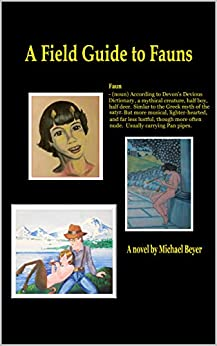 A Field Guide to Fauns by [Michael Beyer]