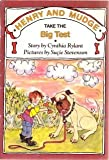 Henry and Mudge take the big test: The tenth book of their adventures