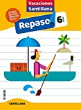 VACACIONES SANTILLANA 6 PRIMARIA ACTIVIDADES DE REPASO PARA EL VERANO