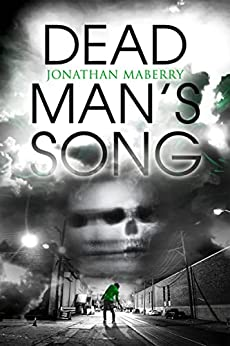 Dead Man's Song (A Pine Deep Novel Book 2) by [Jonathan Maberry]