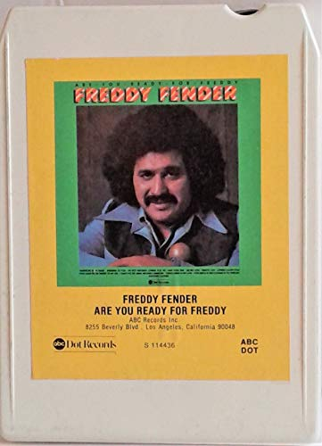 Freddy Fender: Are You Ready for Freddy (8 Track Tape)