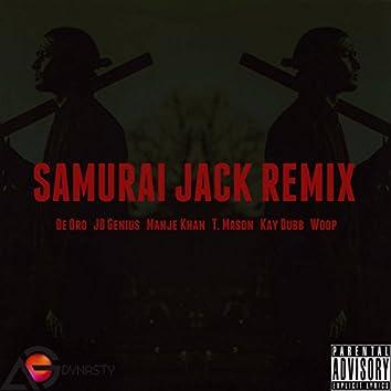 Samurai Jack Remix (feat. De Oro, JD Genius, Manje Khan, T. Mason, Kay Dubb & Woop)
