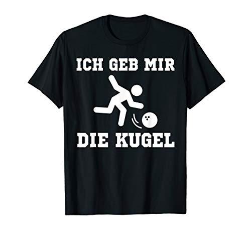 Bowling Shirt Strike Kugel Kegel Geschenk T-Shirt T-Shirt