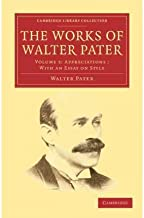 [(The Works of Walter Pater)] [Author: Walter Pater] published on (November, 2011)