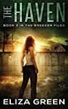 The Haven: Book 3, The Breeder Files