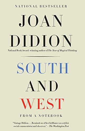South and West: From a Notebook (Vintage International)