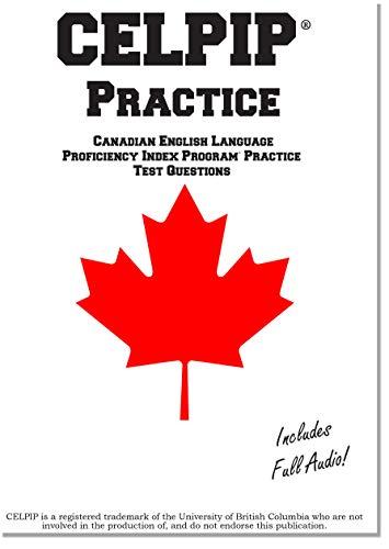 CELPIP Practice: Canadian English Language Proficiency Index Program® Practice Questions (English Edition)