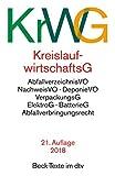 Kreislaufwirtschaftsgesetz (KrWG): mit Verordnungen, Verpackungsgesetz, Elektro- und Elektrogerätegesetz, Batteriegesetz, Abfallverbringungsrecht (Beck-Texte im dtv)