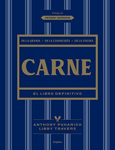 Carne: El Libro Definitivo /The Ultimate Companion to Meat: On the Farm, at the Butcher, in the Kitchen (Cocina de autor)