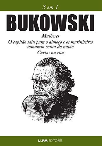 Bukowski: 3 em 1