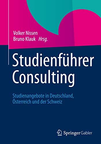 Studienführer Consulting: Studienangebote in Deutschland, Österreich und der Schweiz